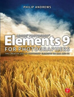 Book Adobe Photoshop Elements 9 for Photographers by Philip Andrews