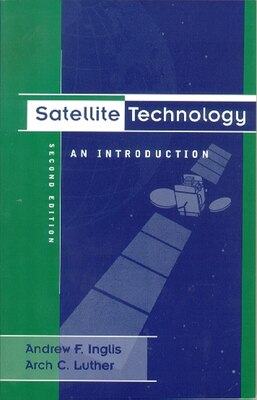 Book Satellite Technology: An Introduction by Andrew F Inglis