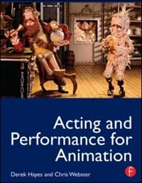 Book Acting and Performance for Animation by Derek Hayes