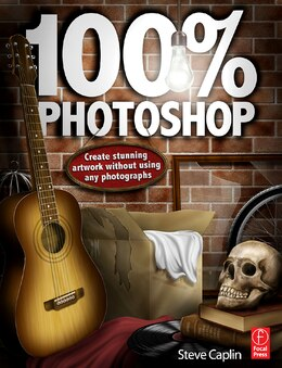 Book 100% Photoshop: Create stunning illustrations without using any photographs by Steve Caplin