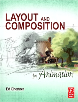 Book Layout and Composition for Animation by Ed Ghertner