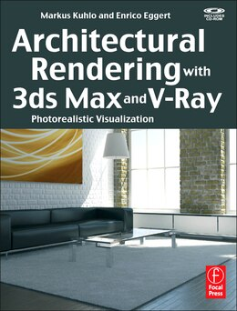 Book Architectural Rendering with 3ds Max and V-Ray: Photorealistic Visualization by Markus Kuhlo