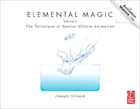 Elemental Magic, Volume II: The Technique of Special Effects Animation