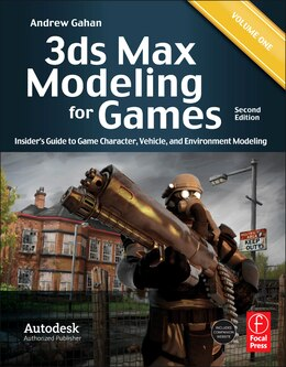 Book 3ds Max Modeling for Games: Insider's Guide to Game Character, Vehicle, and Environment Modeling… by Andrew Gahan