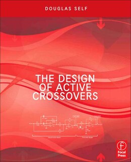 Book The Design of Active Crossovers by Douglas Self
