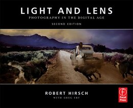 Book Light and Lens: Photography in the Digital Age by Robert Hirsch