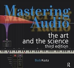 Book Mastering Audio: The Art And The Science by Bob Katz