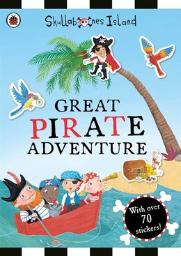 Book Great Pirate Adventure: A Ladybird Skullabones Island Sticker Book by Ladybird