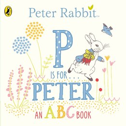 Book Peter Rabbit P Is For Peter by Beatrix Potter
