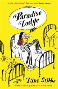 Book Paradise Lodge by Nina Stibbe