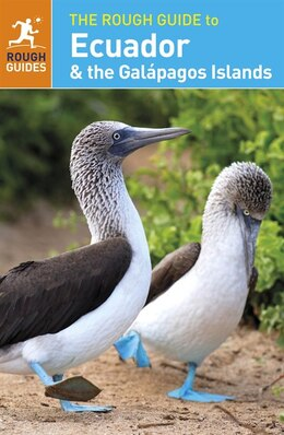 Book The Rough Guide To Ecuador & The Galápagos Islands by Rough Guides