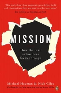 Book Mission: How The Best In Business Break Through by Michael Hayman