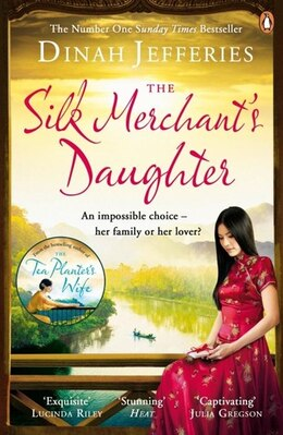 Book The Silk Merchant's Daughter by Dinah Jefferies