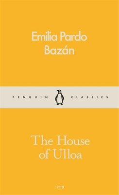 Book The House Of Ulloa by Emilia Pardo Bazan