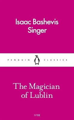 Book The Magician Of Lublin by Isaac Bashevis Singer