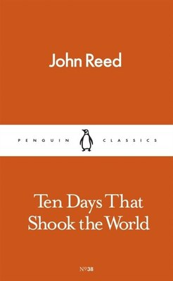 Book Ten Days That Shook The World by John Reed