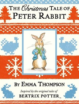 Book The Christmas Tale Of Peter Rabbit by Emma Thompson