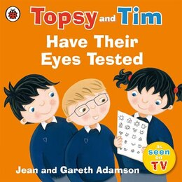 Book Topsy And Tim: Have Their Eyes Tested by Jean Adamson