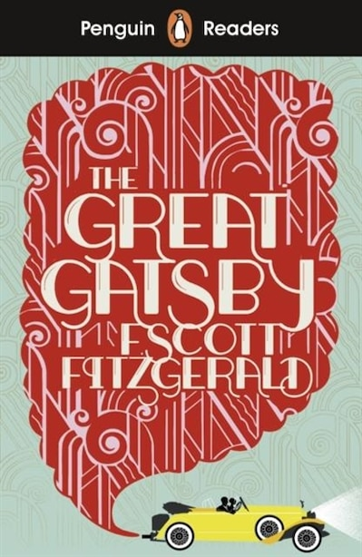 Penguin Readers Level 3: The Great Gatsby by F. Scott Fitzgerald