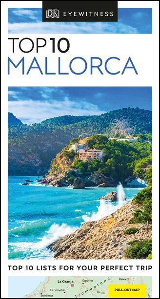 Dk Eyewitness Top 10 Mallorca by Dk Eyewitness