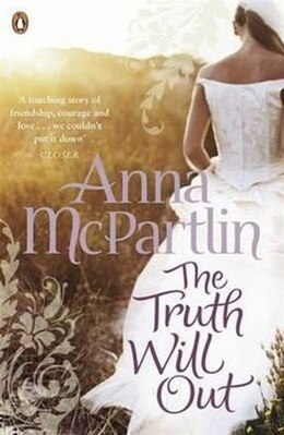Book TRUTH WILL OUT by Anna Mcpartlin