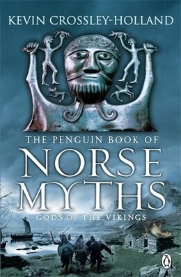 Book The Penguin Book Of Norse Myths: Gods Of The Vikings by Kevin Crossley-holland