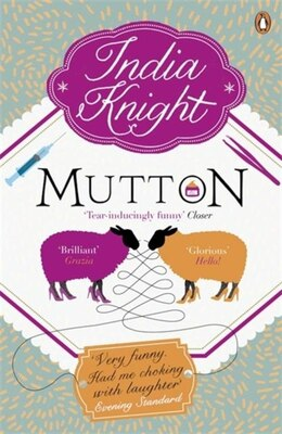 Book Mutton by India Knight