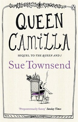 Book Queen Camilla by Sue Townsend