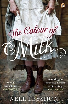 Book The Colour Of Milk by Nell Leyshon