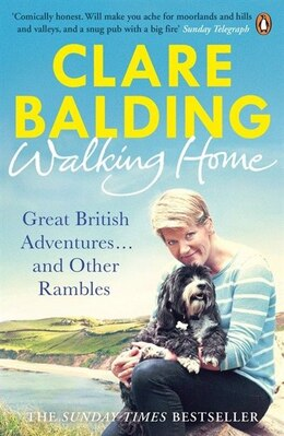 Book Walking Home: My Family And Other Rambles by Clare Balding
