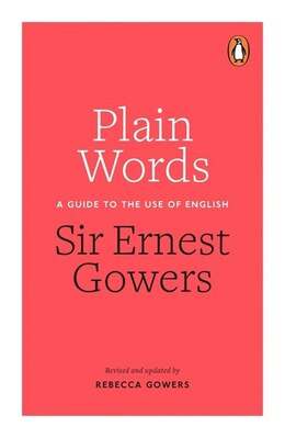 Book Plain Words by Ernest Gowers