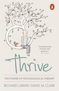 Thrive: The Power Of Evidence-based Psychological