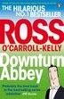 Downturn Abbey by Ross O'carroll-kelly