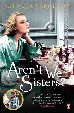 Book Aren't We Sisters by Patricia Ferguson