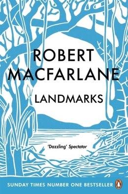 Book Landmarks by Robert Macfarlane