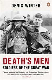 Book Death's Men: Soldiers Of The Great War by Denis Winter