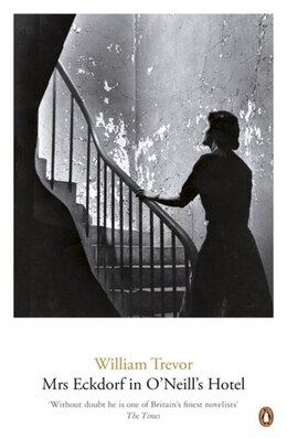 Book Mrs. Eckdorf In The O'neill Hotel by William Trevor