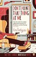 Don't Point That Thing At Me Book 1: Book 1 Of The Mortdecai Trilogy