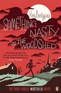 Book Something Nasty In The Woodshed by Kyril Bonfiglioli