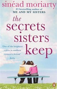 Book The Secrets Sisters Keep by Sinead Moriarty