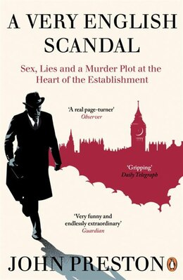 Book A Very English Scandal: Sex, Lies And A Murder Plot At The Heart Of The Establishment by John Preston