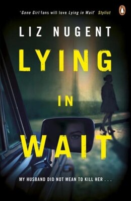 Book Lying In Wait by Liz Nugent