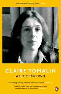 A Life Of My Own by Claire Tomalin