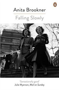 Book Falling Slowly by Anita Brookner