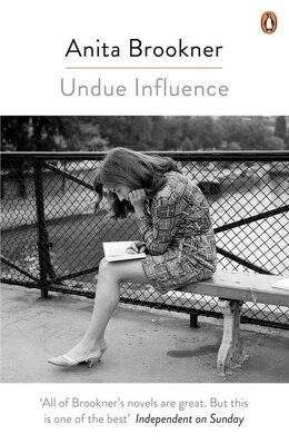 Book Undue Influence by Anita Brookner