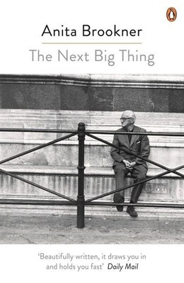 Book The Next Big Thing by Anita Brookner