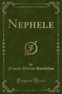 Nephelé (Classic Reprint)