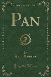 Pan (Classic Reprint)