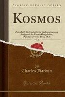 Kosmos, Vol. 2: Zeitschrift für Einheitliche Weltanschauung Aufgrund der Entwicklungslehre; October…