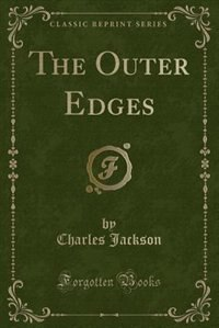 The Outer Edges (Classic Reprint)